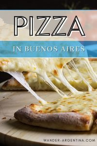 A guide to pizza in Buenos Aires