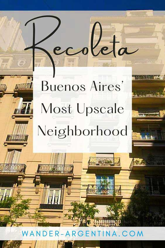 Recoleta: Buenos Aires' Old money neighborhood