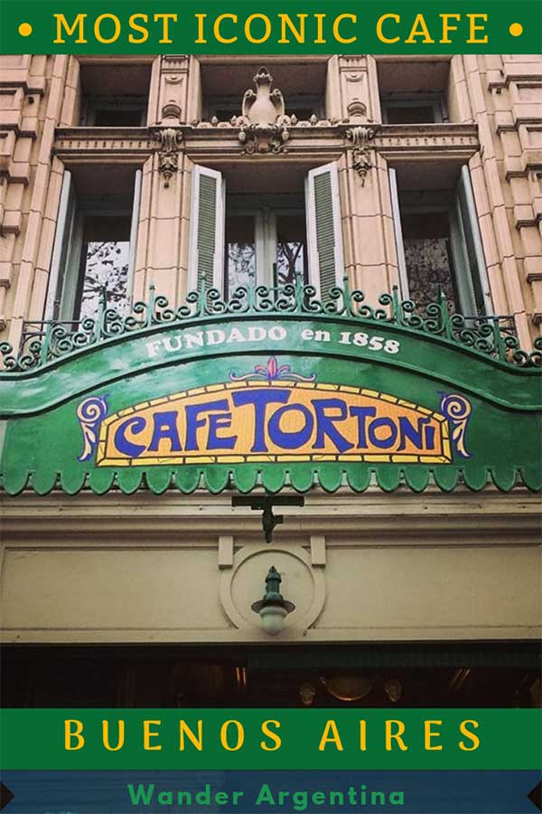 Cafe Tortoni, Buenos Aires' most famous historic cafe