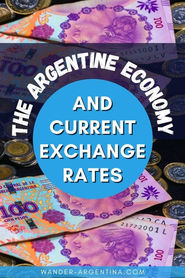 Argentine Economy and Current Exchange Rates