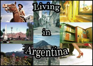 A photo montage of variousimages of Argentina that says 'Living in Argentina'
