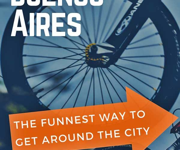 A picture of a Bike wheel with the words 'Biking in Buenos Aires' and an orange arrow that says 'The funnest Way to Get Around the City'