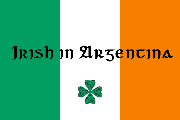 irish flag that says Irish in Argnetina with a four leaf clover