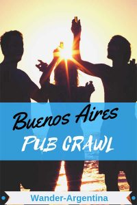 People saying 'cheers'. Check out the Buenos Aires Pub Crawl on Wander Argentina