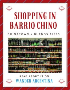 """Supermarket shelves of soy sauce, with the words """"Shopping in Barrio Chino: Read about it on Wander Argentina'"""