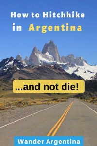How to hitchhike in Argentina and not die