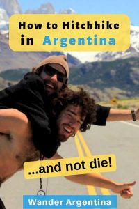 Wander Argentina's guide to hitchhiking in Argentina and not die trying