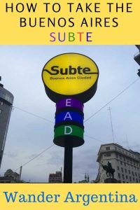 How to take the subway (or 'Subte') in Buenos Aires, Argentina. Get detailed instructions on Wander Argentina and save money getting around the city!