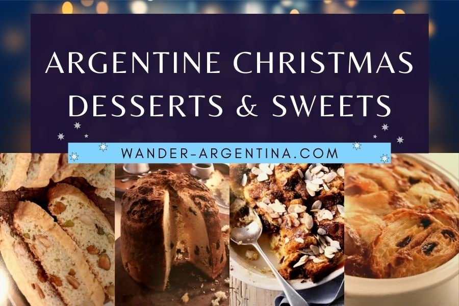 Argentine Christmas Desserts and Sweets