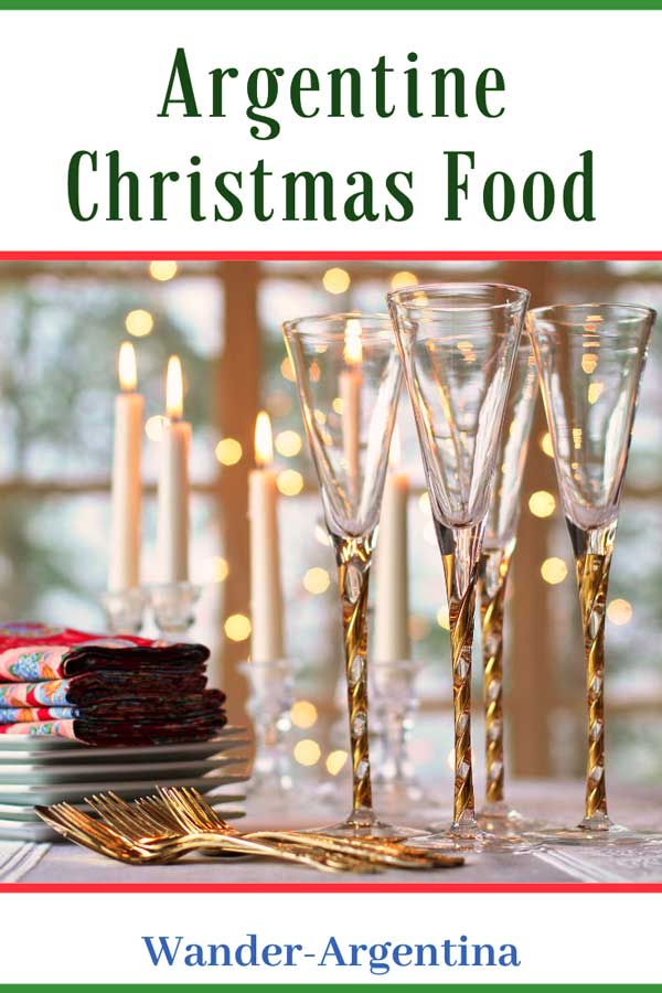 A holiday table setting with the words 'Argentine Christmas Food Guide' Wander Argentina
