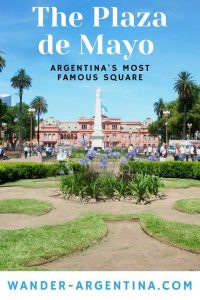 Plaza de Mayo and the Pink House, Argentina's most famous square