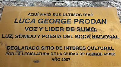 A plaque dedicated to Luca Prodan, of the band Sumo