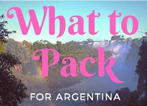 Iguazu Falls with an overlay of the words, 'What to Pack for Argentina'