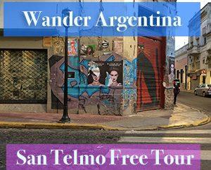 Wander Argentina Buenos Aires San Telmo Free Tour