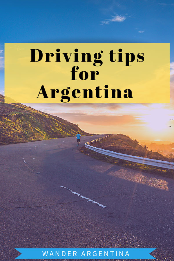 Driving tips for Argentina: Everything you need to know