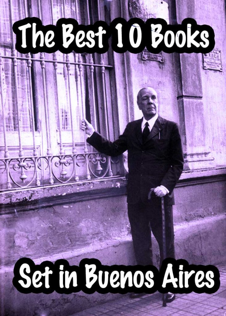 The best ten books to read that are set in Buenos Aires (archival photo of Jorge Luis Borges)