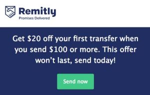 Send money with Remitly and get a $20 signup bonus